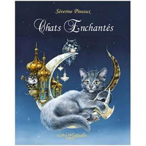 Chats enchantés de Séverine Pineaux, éditions Au Bord des Continents...