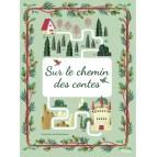 Sur le chemin des contes, livre illustré pour enfant, éditions Piccolia