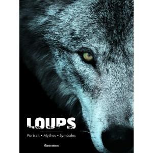 Loups, portrait, mythes, symboles d'Emmanuelle Grundmann, éd. Rustica