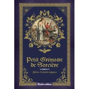 Petit grimoire de Sorcière, potions et plantes magiques de Erika Laïs, éd. Rustica
