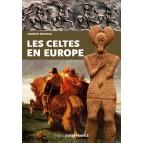 Les Celtes en Europe, livre documentaire de Maurice Meuleau, éditions Ouest-France