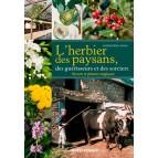 L'herbier des paysans, des guérisseurs et des sorciers, Secrets et plantes magiques de Christophe Auray