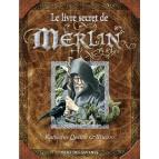 Le livre secret de Merlin de Katherine Quenot et Brucero, éditions Glénat