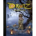 Druiz, la prophétie perdue de Pascal Lamour et Brucero, éditions Glénat