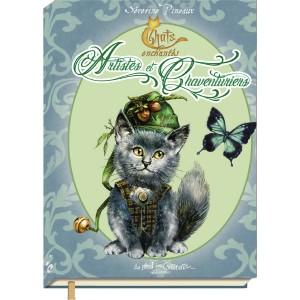 Petit grimoire des Chats enchantés: Artistes et Chaventuriers, livre sur les chats de Séverine Pineaux