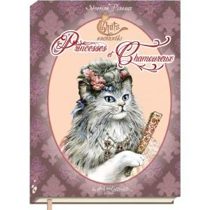 Petit grimoire des Chats enchantés: Princesses et Chamoureux, livre sur les chats de Séverine Pineaux