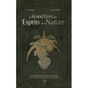 Le Grand Livre des Esprits de la Nature de Richard Ely illustré par Frédérique Devos, éd. Trédaniel