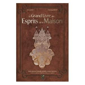 Le Grand Livre des Esprits de la Maison de Richard Ely illustré par Frédérique Devos, éd. Trédaniel