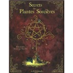 Secret des Plantes Sorcières de Richard Ely illustré par Charline, éd. Au Bord des Continents...