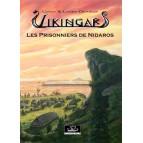 Les Prisonniers de Nidaros – Vikingar BD viking de Cindy et Laura Derieux, tome 3