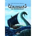 Le Danegeld – Vikingar BD viking de Cindy et Laura Derieux, tome 1