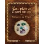 Les pierres de notre bien-être selon Hildegarde de Bingen par Sophie Macheteau, éd. Rustica