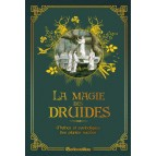 La magie des druides, secrets et symbolique des plantes sacrées de Florence Laporte, livre Rustica sur la magie druidique
