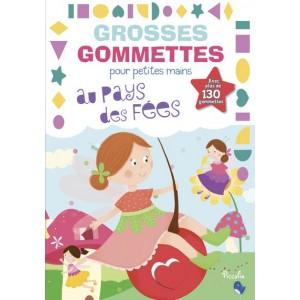 Grosses gommettes pour petites mains: Au pays des fées, Piccolia éditions.