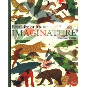 Imaginature, Bestiaire onirique de Thomas Hegbrook, éditions Piccolia