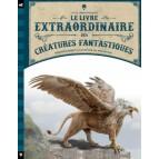 Le livre extraordinaire des créatures fantastiques, éditions Little Urban