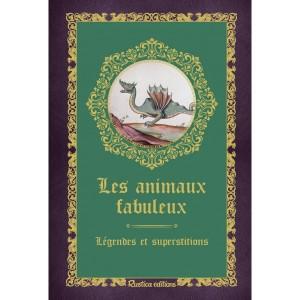 Les animaux fabuleux, légendes et superstitions de Denise Crolle-Terzaghi, Les Petits Précieux Rustica