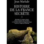 Histoire de la France secrète, Integrale I de Jean Markale