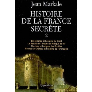 Histoire de la France secrète, Integrale II de Jean Markale