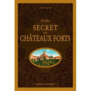 Guide secret des Châteaux Forts de André Degon, éditions Ouest-France