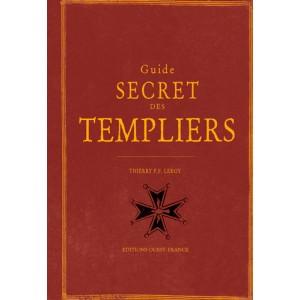 Guide secret des Templiers de Thierry P.F. Leroy, éditions Ouest-France