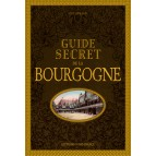 Guide secret de la Bourgogne de Guy Renaud, éditions Ouest-France