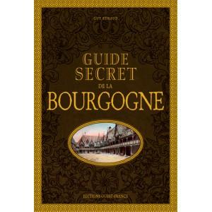 Guide secret de la Bourgogne de Guy Renaud, éditions Ouest-France