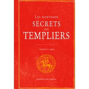 Les nouveaux secret des Templiers de Thierry P.F. Leroy, éditions Ouest-France