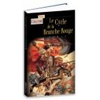 Le Cycle de la Branche Rouge de Roger Chauviré, éd. Terre de Brume