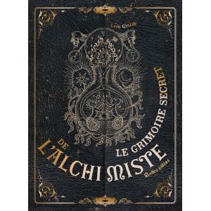 Le grimoire secret de l'alchimiste de Léon Gineste, éditions Rustica