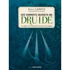 Les carnets secrets du Druide: la sagesse des Hommes, le pouvoirs des Esprits de Pascal Lamour, éditions Ouest-France