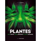 Plantes des Dieux, des Démons et des Hommes de Jacques Fleurentin, éditions Ouest-France