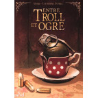 Entre troll et ogre de Marie-Christine Daniel, éditions ActuSF