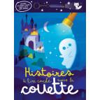 Histoires à lire caché sous la couette - lampe incluse - de Pascale Hédelin et Carine Hinder, éditions Fleurus