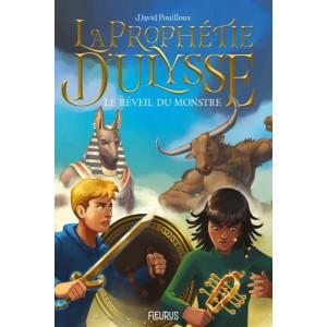 La prophétie d'Ulysse T1, Le réveil du monstre de David Pouilloux