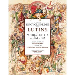 La grande encyclopédie des lutins de Pierre Dubois, éditions Hoëbeke