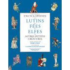 Coffret Les grandes encyclopédies des lutins, fées, elfes et autres petites créatures de Pierre Dubois, éditions Hoëbeke