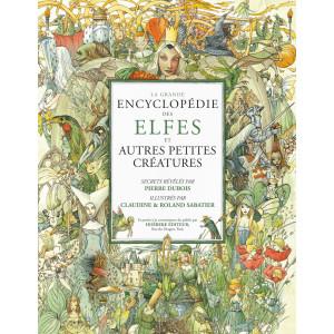 La grande encyclopédie des elfes de Pierre Dubois, éditions Hoëbeke