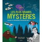 Les plus grands mystères, sauras-tu expliquer l'inexplicable de Susan Martineau et Vicky Barker, éditions Kimane