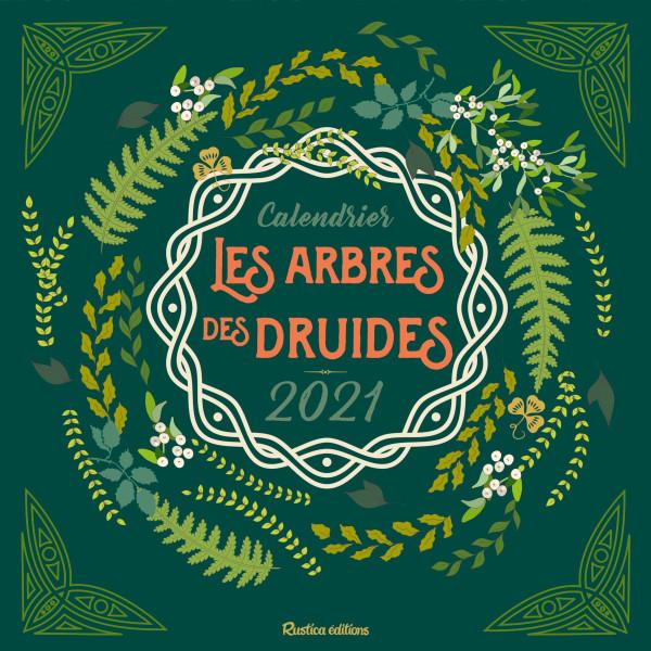 Calendrier Rustica Avril 2021 F. Laporte – Calendrier Les arbres des druides 2021, Rustica éditions