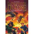 La prophétie d'Ulysse T2, La colère des Dieux de David Pouilloux, éditions Fleurus