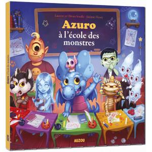 Azuro, À l'école des monstres de Laurent et Olivier Souillé, illustré par Jérémy Fleury. Éditions Auzou