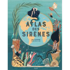 Atlas des sirènes de Anne Claybourn, éditions Kimane