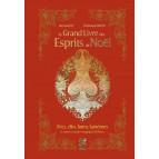 Le grand livre des esprits de Noël de Richard Ely et Frédérique Devos, éditions Véga