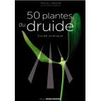 50 plantes du druide, guide pratique de Pascal Lamour, éditions Ouest-France