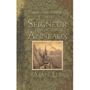 Cahier de croquis du Seigneur des Anneaux d'Alan Lee, Christian Bourgois éditeur