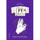 Witch please ! Grimoire de la sorcellerie moderne de Jack Parker, éditions Pygmalion