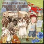 Jean, enfant de la première guerre mondiale, coll. Au temps des... de Piccolia 9782753067868