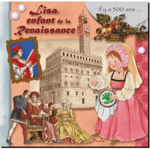 Lisa, enfant de la Renaissance, coll. Au temps des... de Piccolia