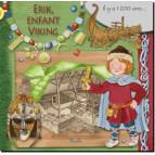 Erik, enfant viking, coll. Au temps des... de Piccolia 9782753067929